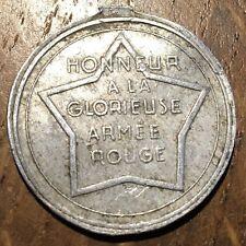MÉDAILLE STALINE HONNEUR À LA GLORIEUSE ARMÉE ROUGE SANS L'ATTACHE (356)