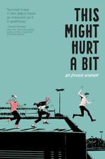 This Might Hurt a Bit by Doogie Horner (Hardcover, 2019)