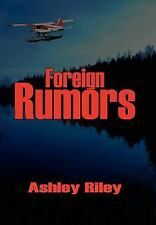 Foreign Rumors by Ashley Riley (2006, Paperback)
