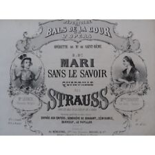 STRAUSS Le mari sans le savoir Piano ca1865 partition sheet music score