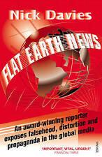 Flat Earth News: An Award-winning Reporter Exposes Fa..., Davies, Nick Paperback