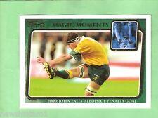 2003 MAGIC MOMENTS RUGBY UNION CARD - MM5 2000 JOHN EALES' BLEDISLOE GOAL