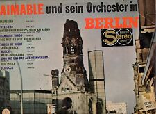 AIMABLE IN BERLIN disco LP 33 giri MADE in FRANCE  stampa FRANCESE