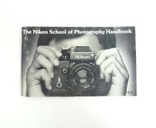 The Nikon School of Photography Handbook