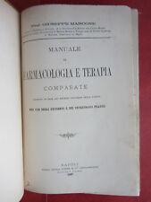 1897-VETERINARIA-MANUALE DI FARMACOLOGIA E TERAPIA COMPARATE-MARCONE-I^ EDIZIONE