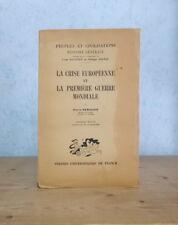 POLITIQUE GUERRE 1914-1918 LA CRISE EUROPEENNE ET LA PREMIERE GUERRE MONDIALE