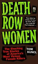 Death Row Women: Shocking Stories of Americas Most Vicious Females