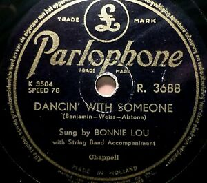 """BONNIE LOU """"Seven Lonely Days / Dancin' With Someone"""" Parlophone 1953 78rpm 10"""""""
