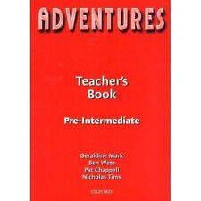ADVENTURES: TEACHER'S BOOK - PRE-INTERMEDIATE., Mark, Geraldine et al., Used; Ve