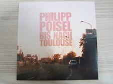 CD / PHILIPP POISEL / BIS NACH TOULOUSE  / PROMO / MUSTER / RARITÄT /