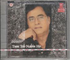 tum toh nahin ho  /jagjit singh t series  cd /india made