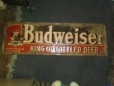 """BUDWEISER TIN SIGN """"KING OF BOTTLED BEER"""" AUTHENTIC, HAS ORIGINAL PAPER ON IT"""