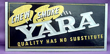YARA CHEWING TOBACCO SIGN - MINT IN ORIGINAL PACKAGE