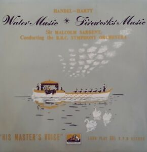 """Handel-Harty:Water Music/Fireworks Music 10"""" Single.His Masters Voice BLP 1059."""