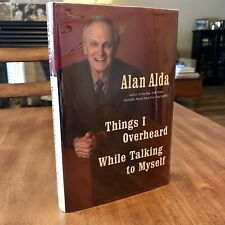 Alan Alda SIGNED Things I Overheard While Talking To Myself 1st M*A*S*H Actor FN