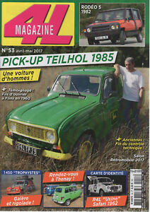 4L MAGAZINE 53 PICK-UP RENAULT 4 TEIHOL 1985 RODEO 5 1982 4L TROPHY 2017 4L INTE