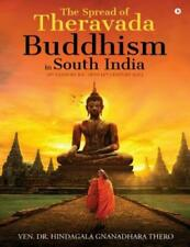 The Spread of Theravada Buddhism in South India: (3rd Century B C  Upto 14t...