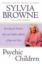 Psychic Children : Revealing the Intuitive Gifts and Hidden Abilities of Boys a…