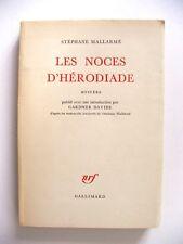 STÉPHANE MALLARMÉ : LES NOCES D'HÉRODIADE, MYSTÈRE / NRF / 1959 / EO N°