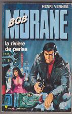 C1 Henri VERNES Bob Morane LA RIVIERE DE PERLES Reedition Type 12 1975