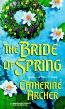 Bride Of Spring (Seasons' Brides) (Historical, 514) by Catherine Archer