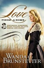 Love Finds a Home : 3 Historical Romances Make Falling in Love Simple and Sweet