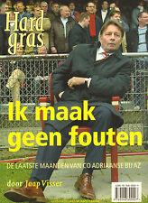 HARD GRAS NR. 43 - IK MAAK GEEN FOUTEN (CO ADRIAANSE)