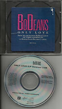 BODEANS Only Love RARE PROMO DJ CD single 1987 Jerry Harrison talking heads