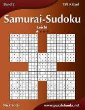 Samurai-Sudoku: Samurai-Sudoku - Leicht - Band 2 - 159 Rätsel by Nick Snels...