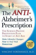 The Anti-Alzheimer's Prescription : The Science-Proven Prevention Plan to Start