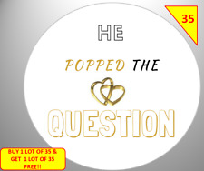 70 He Popped The Question Labels Stickers Gift sweet Cone Bags NON PERSONALISED
