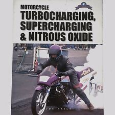 Motorcycle Turbocharging Supercharging Nitrous Oxide Joe Haile Tech Series