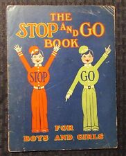 1927 THE STOP AND GO BOOK by Vada Mae Rior VG- 3.5 Freeport Press 22pgs