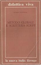 METODO GLOBALE E SCRITTURA SCRIPT ROBERT DOTTRENS LA NUOVA ITALIA