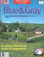 Blue & Gray Aug.1994 Burning Of Chambersburg Pennsylvania McCausland' s Raid