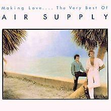 Making Love-the Very Best of von Air Supply   CD   Zustand sehr gut