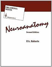 Neuroanatomy by Roberts, P. A.