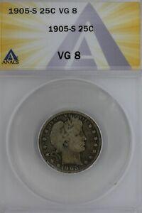 1905-S  .25  ANACS   VG 8   Barber Quarter, Liberty Head Quarter, Barber 25c,