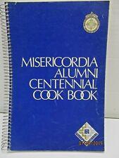 Misericordia School of Nursing Alumni Centennial Cook Book