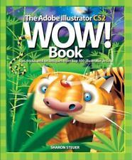 The Adobe Illustrator CS2 Wow! Book (WOW!)