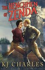 THE HENCHMEN OF ZENDA by KJ Charles EROTIC GAY HISTORICAL ADVENTURE  5/18