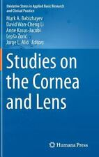 Studies on the Cornea and Lens Oxidative Stress in Applied Basic Research and C