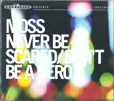 MOSS : NEVER BE SCARED - DON`T BE A HERO / CD / NEU