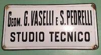 Insegna Bombata Smaltata Studio Tecnico Vaselli Pedrelli Tabella Vintage