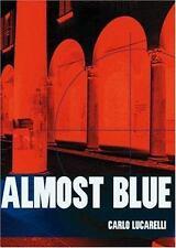 Almost Blue (City Lights Italian Voices), Carlo Lucarelli, Good Book