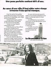 PUBLICITE ADVERTISING 035  1973  EVIAN  le brumisateur d'eau