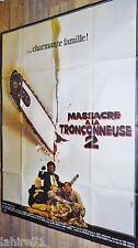 MASSACRE A LA TRONCONNEUSE 2 leatherface II  !  affiche cinema horreur gore