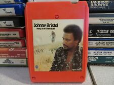 JOHNNY BRISTOL Hang On In There Baby (8-Track Tape)