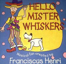 Franciscus Henri Hello Mister Whiskers CD Super Rare 1997 Animal Fair ABC KIDS