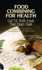 Food Combining for Health: Get Fit with Foods that Don't Fight Grant, Doris, Jo